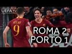 ROMA 2-1 PORTO #UCL HIGHLIGHTS