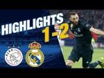 GOALS & HIGHLIGHTS   Ajax 1-2 Real Madrid