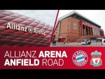 Allianz Arena or Anfield Road? | FC Bayern vs. FC Liverpool