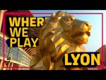 WHERE WE PLAY: LYON - FC BARCELONA #UCL