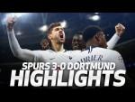 HIGHLIGHTS | SPURS 3-0 BORUSSIA DORTMUND (UEFA Champions League Round of 16 first leg)