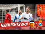 Highlights Valencia CF vs RCD Espanyol (0-0)