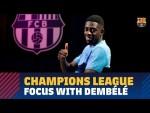 Ousmane Dembélé: 'I have to continue to be decisive'