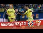 Highlights Villarreal CF vs Sevilla FC (3-0)