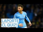 TRUE OR FALSE?! | TEST YOURSELF | LAPORTE CHAMPIONS LEAGUE QUIZ