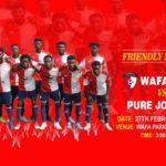 WAFA line up friendly with Pure Joy FC on Wednesday