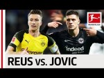Marco Reus vs. Luka Jovic - Dortmund's Captain & Frankfurt's Shooting Star Go Head-to-Head