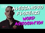 ALESSANDRO FLORENZI plays WORD ASSOCIATION