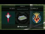 Calentamiento RC Celta vs Villarreal CF