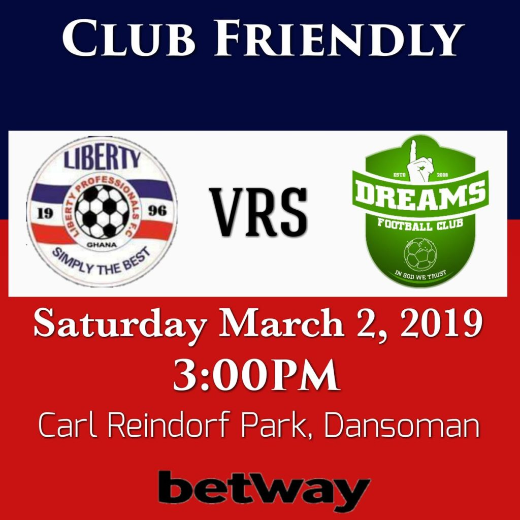 Liberty Professionals to host Dreams FC in friendly on Saturday
