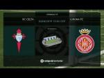 Calentamiento RC Celta vs Girona FC