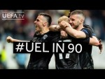 #UEL IN 90: QUARTER-FINAL ROUNDUP