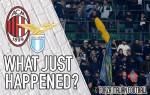 VIDEO: AC Milan 0-1 Lazio – Another dark day