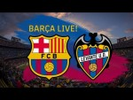 ⚽ Barça – Levante UD | BARÇA LIVE | Warm up & Match Center🔥