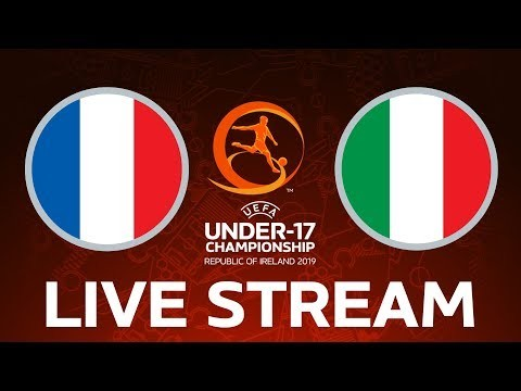 France vs. Italy: Under-17 EURO LIVE!