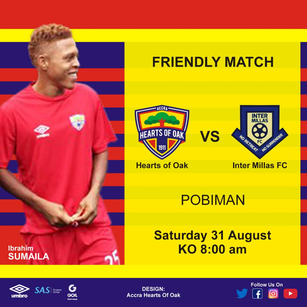 Hearts of Oak to play lower division side Inter Millas in friendly on Saturday