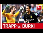 Kevin Trapp vs. Roman Bürki - Top-Class Keepers Go Head-to-Head