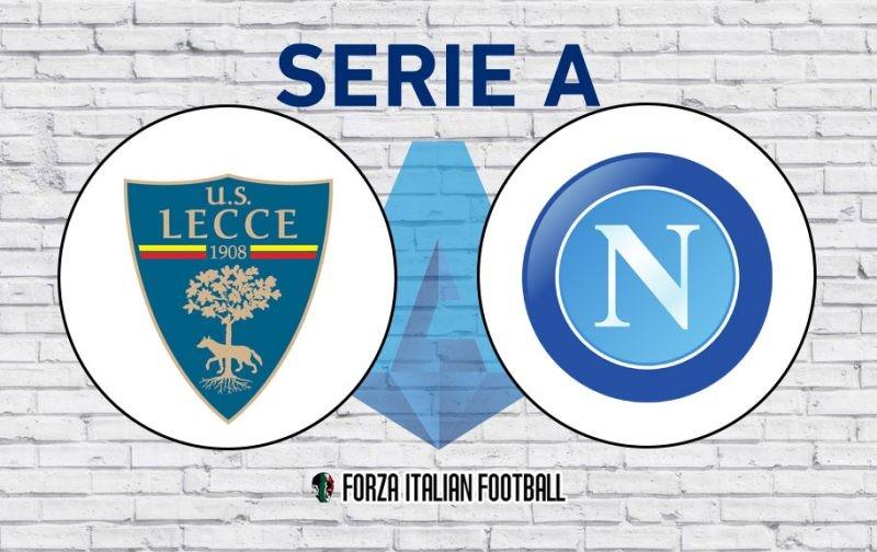 Lecce v Napoli: Official Line-Ups