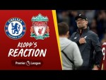 Klopp's reaction: 'It feels like a big one today'   Chelsea vs Liverpool