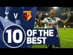 10 OF THE BEST | SPURS STRIKES V WATFORD | Ft. Son, Dele & Ginola