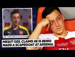 MESUT OZIL REVEALS TRUTH BEHIND UNAI EMERY FALLING OUT! | #WNTT