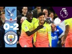 Crystal Palace 0 - 2 Man City | Match Highlights