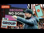 Is VAR ruining the Premier League? | The Group Chat