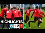 U18 Highlights   Man City 1-2 United   The Academy
