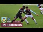 U23 Burnley 2 – 2 Crystal Palace   Premier League Cup