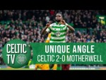 UNIQUE ANGLE: Celtic 2-0 Motherwell   Edouard helps Bhoys to another 3 points!