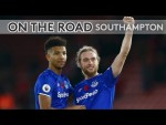 BEHIND THE SCENES FOR A HUGE AWAY VICTORY AT ST MARY'S!   ON THE ROAD: SOUTHAMPTON V EVERTON