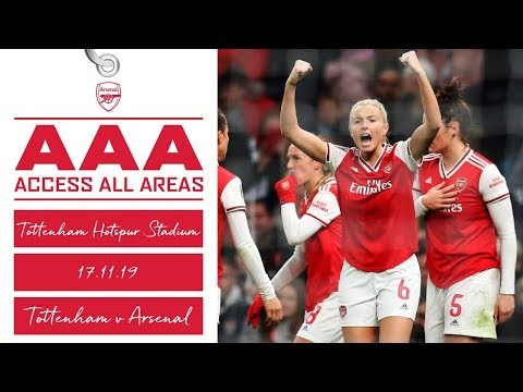 Access All Areas | Tottenham Hotspur 0-2 Arsenal Women