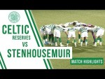 Highlights: Burt hat-trick & Griffiths brace as Celtic Reserves win in style!
