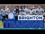Training   Brighton vs. Leicester City   2019/20