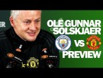 We'll Face City On Adrenaline | Ole Gunnar Solskjaer | Manchester Derby Preview