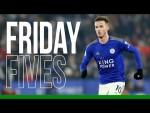 James Maddison   Friday Fives   2019/20