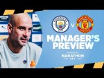 Pep Guardiola's Press Conference    Man City v Man Utd