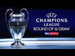 LIVE! CHAMPIONS LEAGUE ROUND OF 16 DRAW