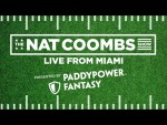 The Nat Coombs Show Live from Miami – with Dan Orlovsky