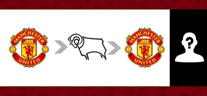 Manchester United → Derby County → Manchester United: Who is he?