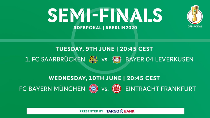 DFB-Pokal semis fixtures confirmed as Bayern to face Frankfurt on June 10