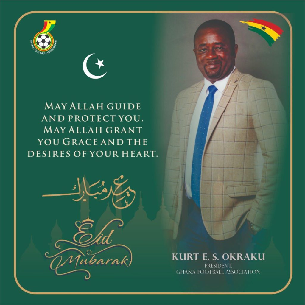 Eid-ul-Fitr: GFA boss Kurt Okraku prays for Allah's protection and blessings for Muslims