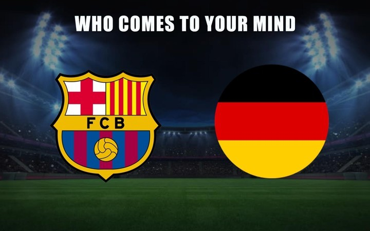 Barcelona + Germany: who comes to your mind?