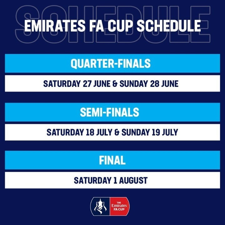 FA Cup fixtures confirmed as QFs to be played on June 27 & 28, final on August 1