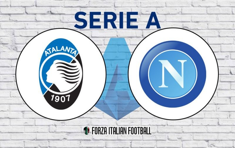 Atalanta v Napoli: Official Line-Ups