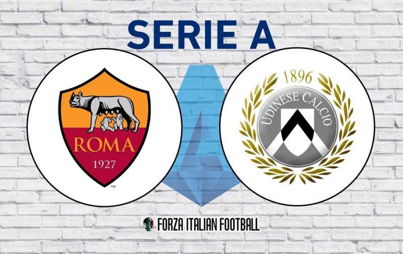 Roma v Udinese: Official Line-Ups
