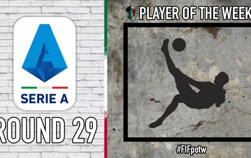 Serie A Player of the Week   Round 29