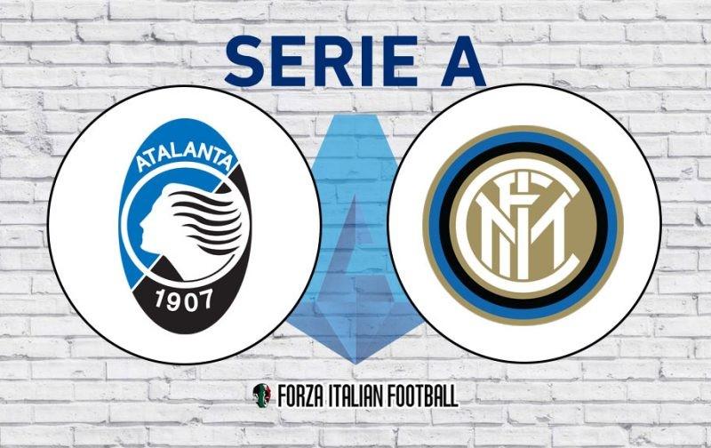 Atalanta v Inter: Official Line-Ups