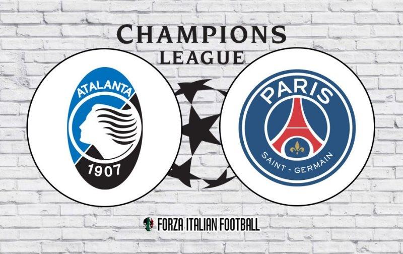 Atalanta v Paris Saint-Germain: Official Line-Ups