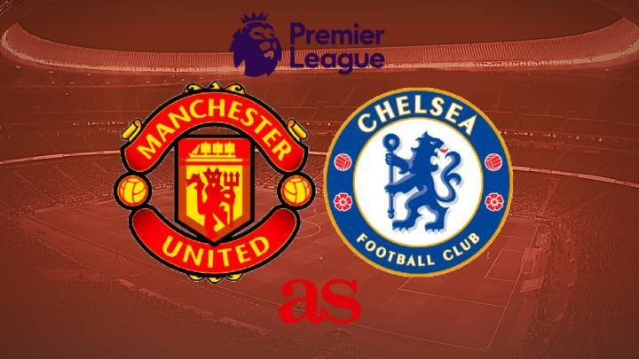 Manchester United vs Chelsea: how and where to watch - times, TV, online